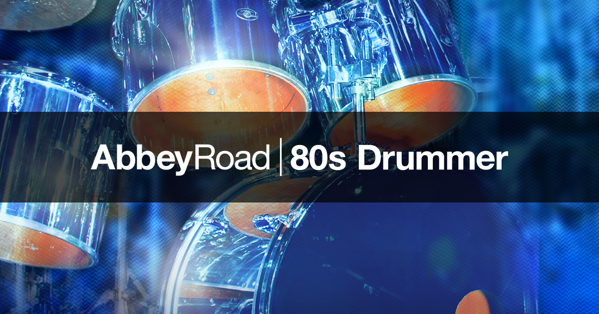 Komplete : Drums : Abbey Road 80S Drummer | Products